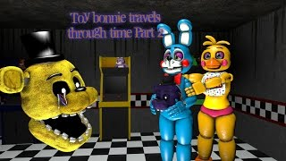 getlinkyoutube.com-[Sfm/Fnaf] Toy bonnie travels through time part 2