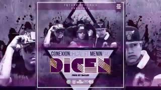 CONEXION LIRICAL  D I C E N  [ FT MENINPAC MKS MAFIA] (OFFICIAL AUDIO)