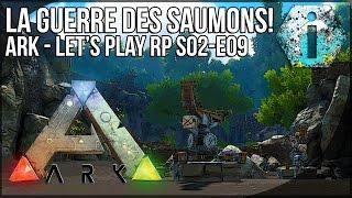 getlinkyoutube.com-ARK WARS : LA GUERRE DES SAUMONS - Ark Survival Evolved FR - RP - S02-EP02