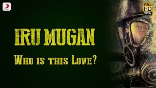 Iru Mugan - Who is this Love?(A Glimpse) | Vikram, Nayanthara | Anand Shankar