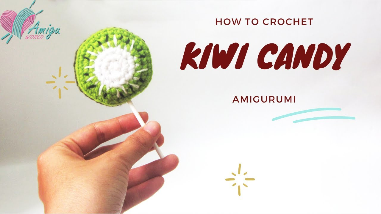 Free Pattern – How to crochet KIWI CANDY amigurumi