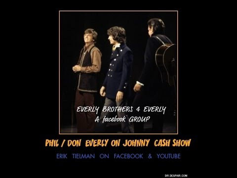 Everly Brothers~ That Silver Haired Daddy of Mine / Johnny Cash Show