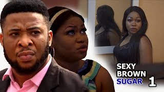 Sexy Brown Sugar Season 1 - 2018 Latest Nigerian Nollywood movie Full HD