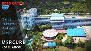 MERCURE Hotel Ancol Review 2019