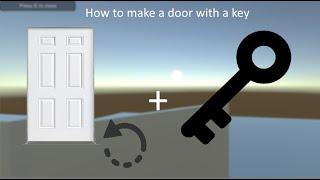 getlinkyoutube.com-[Unity3D] How to make a door with key (Script in the description) [HD]