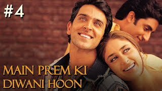 getlinkyoutube.com-Main Prem Ki Diwani Hoon - 4/17 - Bollywood Movie - Hrithik Roshan & Kareena Kapoor
