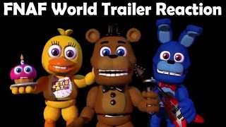 getlinkyoutube.com-FREDDY, BONNIE AND CHICA REACT TO: FNAF World Trailer