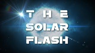 The Solar Flash (Galactic Wave of Love) 432Hz