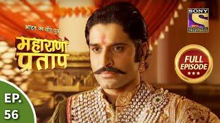 Bharat Ka Veer Putra - Maharana Pratap - Episode 56 - 28th August 2013