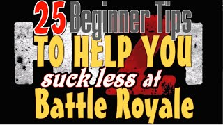 getlinkyoutube.com-H1Z1 Tips - 25 H1Z1 Battle Royale Tips - 50 H1Z1 BR Tips Guide for Beginners - Part 1/3
