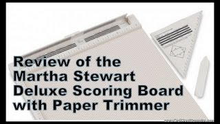 Review of Deluxe Scoring Board and Paper Trimmer