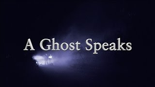 Ghost Speaks