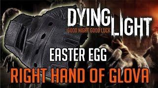 getlinkyoutube.com-Dying Light Easter Eggs | Right Hand of GloVA Location Tutorial