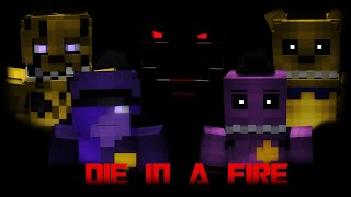 """""""Die In A Fire""""(Full Minecraft Animation)"""