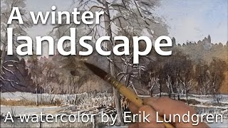 A Winter Landscape - A watercolor by Erik Lundgren