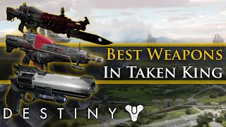 getlinkyoutube.com-Destiny - Top 5 weapons in Taken King! Best crucible weapons!