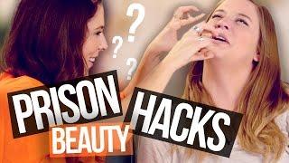5 Prison Beauty Hacks (Using Household Items)