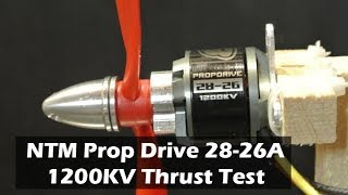 Review of NTM Prop Drive 28-26A 1200kv Motor and Thrust Test