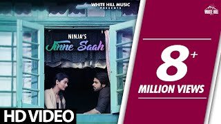 Jinne Saah(Ful Song) - Ninja - Jaidev Kumar - Pankaj Batra - New Punjabi Songs 2017