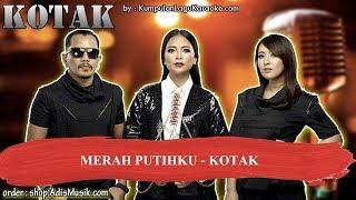 MERAH PUTIHKU -  KOTAK Karaoke