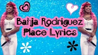 getlinkyoutube.com-Bahja Rodriguez - Place (Lyrics)