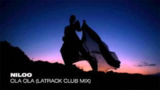 getlinkyoutube.com-Niloo - Ola Ola (LaTrack Club Mix) Audio