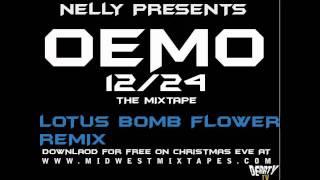 Nelly - Lotus Flower Bomb Remix