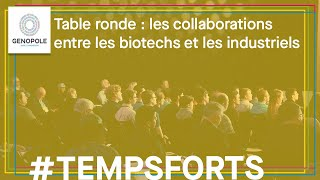 Table ronde : Start-up biotech/Groupes industriels : l'alliance pour mieux innover