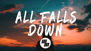 Alan Walker   All Falls Down (Lyrics / Lyric Video) Feat. Noah Cyrus & Digital Farm Animals