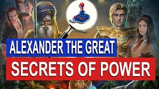 Alexander The Great : Secrets Of Power | FreeGamePick