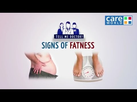 Warning Signs of Fatness - Tehzeeb Lalani - Tell Me Doctor