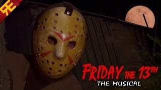 Friday the 13th: the Musical (feat. Gwen, SparrowRayne & Hayden Daviau)
