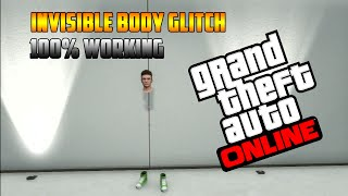 "getlinkyoutube.com-GTA 5 Online: *FULLY* ""Invisible Body Glitch 1.27/1.28"""