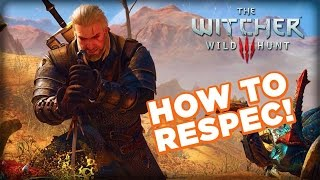 getlinkyoutube.com-What NOT to Spend Ability Points On and How to Respec. - The Witcher 3: Wild Hunt