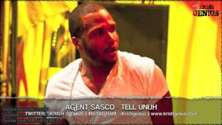 Agent Sasco - Tell Unuh