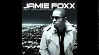 Jamie Foxx - Best Night Of My Life (ft Wiz Khalifa)