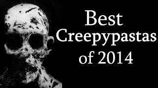 getlinkyoutube.com-The Best Creepypastas of 2014
