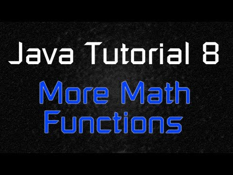 Java Tutorial 8 - More Advanced Math Function with Scanner (Sqrt, Pow, etc)