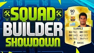 FIFA 16 SQUAD BUILDER SHOWDOWN!!! LUIS SUAREZ!!! 90 Rated Suarez Squad Builder Duel