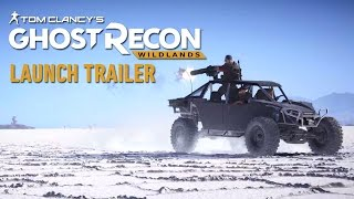 Tom Clancy's Ghost Recon Wildlands - Megjelenés Trailer
