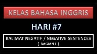 Kelas Bahasa Inggris - Kalimat Negatif / Negative sentence (Bagian I)
