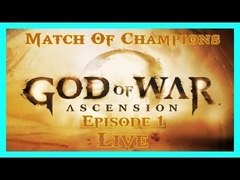 GOD OF WAR ASCENSION | MATCH OF CHAMPIONS LIVE | COMPETITION | EPISODE 1 | HD