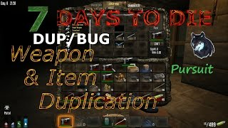 getlinkyoutube.com-7 Days To Die - DUP/BUG - Weapon & Item Duplication - Glitch