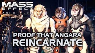 Mass Effect Andromeda - Proof that Angara Reincarnate