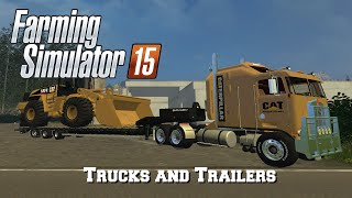 Farming Simulator 2015: Mod Spotlight #23: Trucks and Trailers!