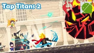getlinkyoutube.com-Tap Titans 2 - Android Gameplay HD