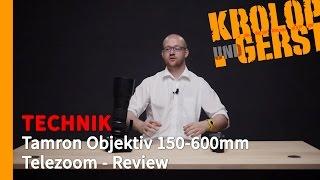 getlinkyoutube.com-[K&G] TECHNIK // Tamron Objektiv 150-600mm Telezoom - Review