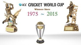 ICC Cricket World Cup Winners Since 1975 - 2015 || ODI Cricket World Cup Winners List width=