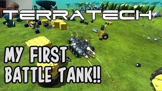 getlinkyoutube.com-Playing TerraTech (Pre Alpha Demo) (Part 3) (MY FIRST BATTLE TANK!!)
