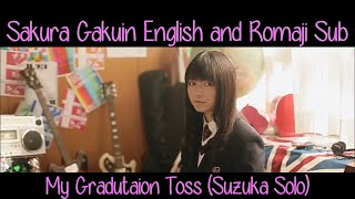 getlinkyoutube.com-さくら学院 | Suzuka Nakamoto - My Graduation Toss [English & Romaji sub]